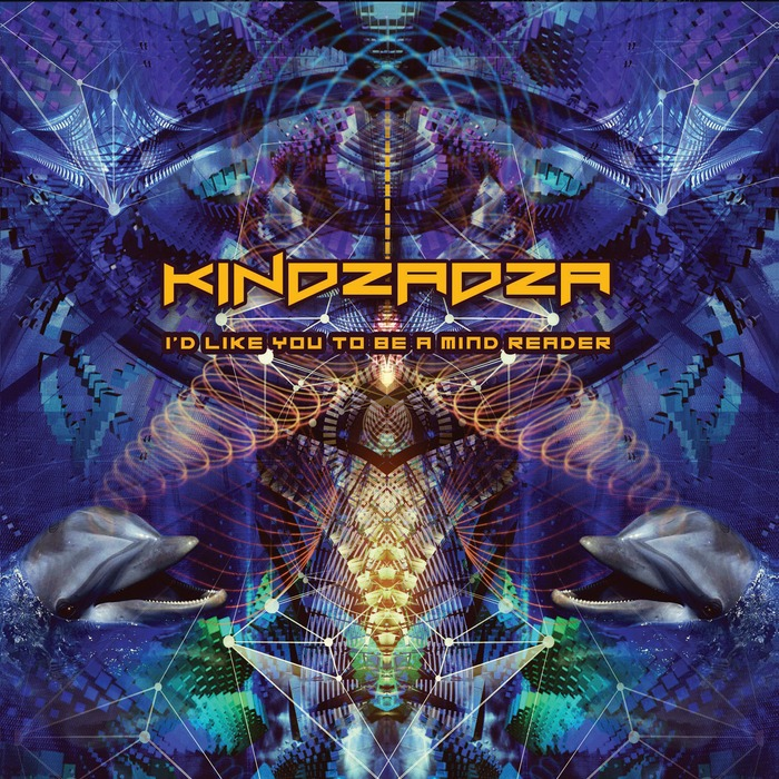 KINDZADZA - I'd Like You To Be A Mind Reader