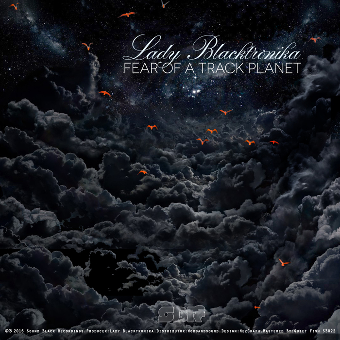 LADY BLACKTRONIKA - Fear Of A Track Planet