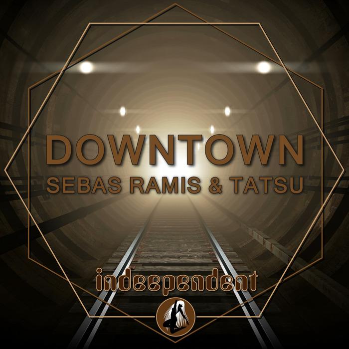 SEBAS RAMIS/TATSU - Downtown EP
