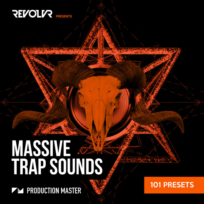 REVOLVR - Revolvr Presents Massive Trap Sounds (Sample Pack Massive Presets)