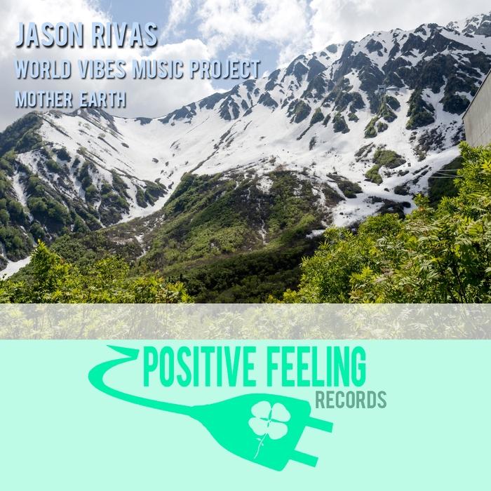 JASON RIVAS/WORLD VIBES MUSIC PROJECT - Mother Earth
