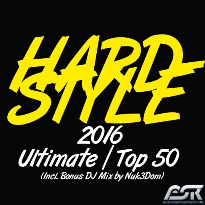 NUK3DOM/VARIOUS - Hardstyle 2016 Ultimate Top 50 (unmixed tracks)