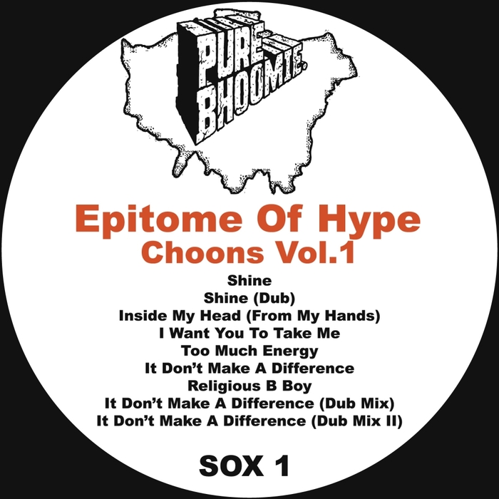 EPITOME OF HYPE - Chooons Vol 1 (2016 Remaster)