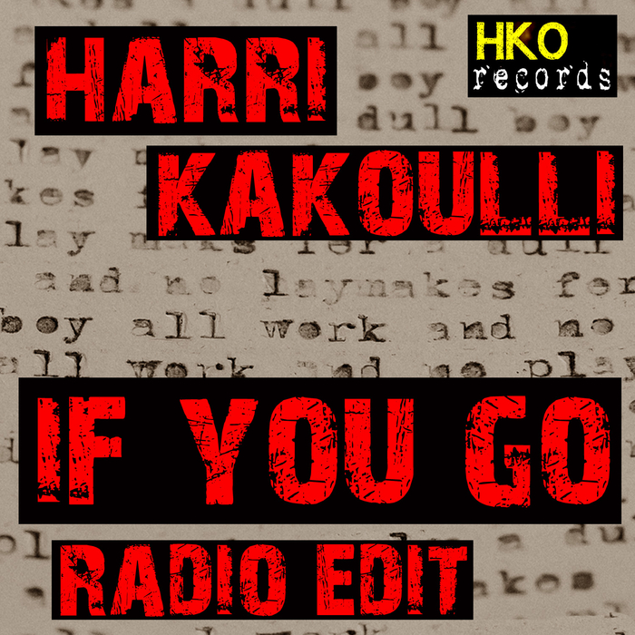 HARRI KAKOULLI - If You Go