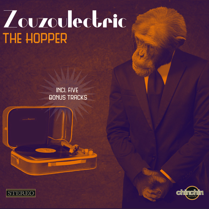 ZOUZOULECTRIC - The Hopper