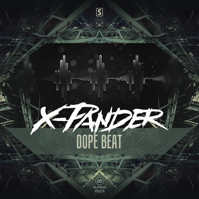 X-PANDER - Dope Beat