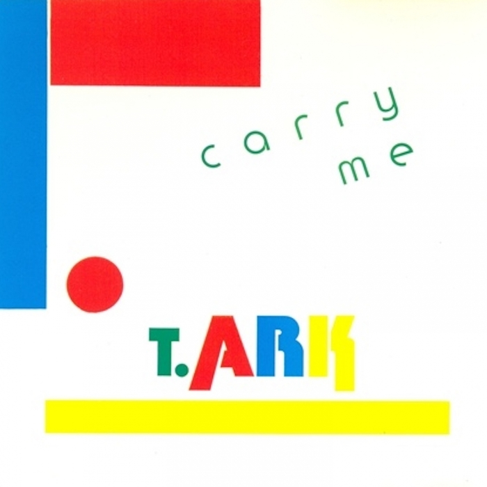 T ARK - Carry Me