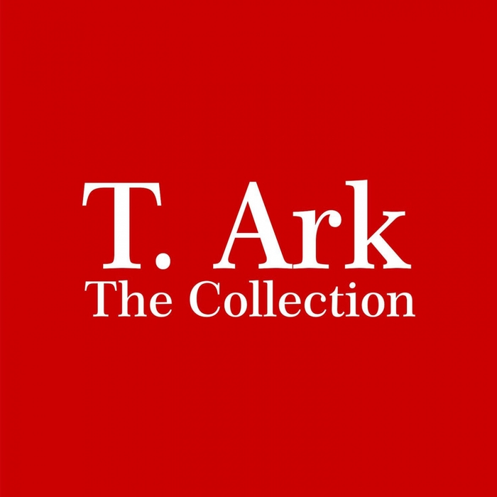 T ARK - The Collection