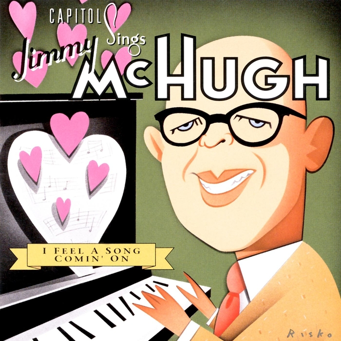 VARIOUS - Capitol Sings Jimmy Mchugh / I Feel A Song Coming On (Vol 17)