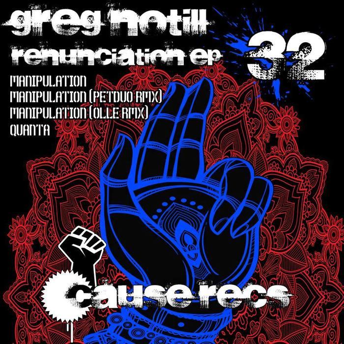 GREG NOTILL - Renunciation EP