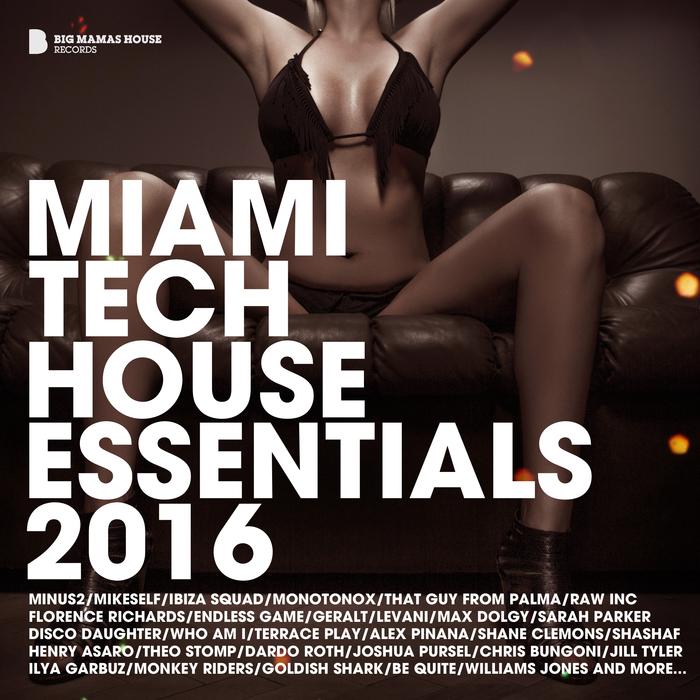 VARIOUS - Miami Tech House Essentials 2016