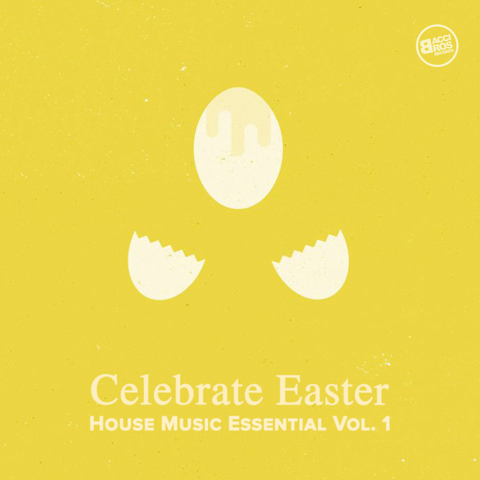 VARIOUS - Celebrate Easter/House Music Essential Vol 1