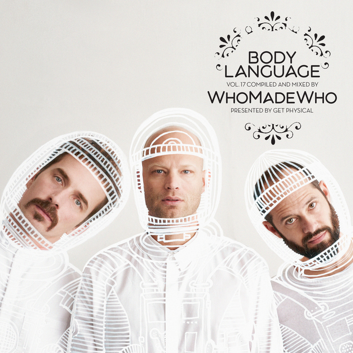 VARIOUS/WHOMADEWHO - Get Physical Music Presents/Body Language Vol 17 By WhoMadeWho