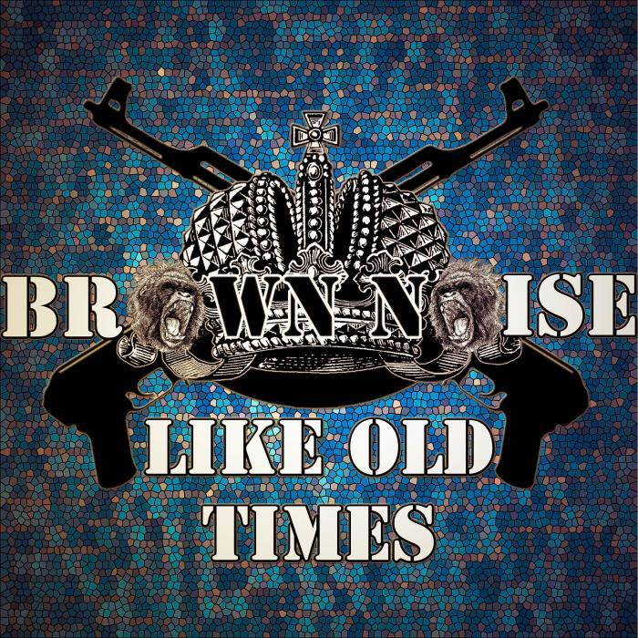 BROWN NOISE - Like Old Times (Explicit)