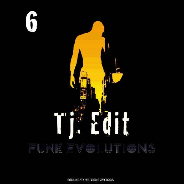 TJ EDIT - Funk Evolutions #6