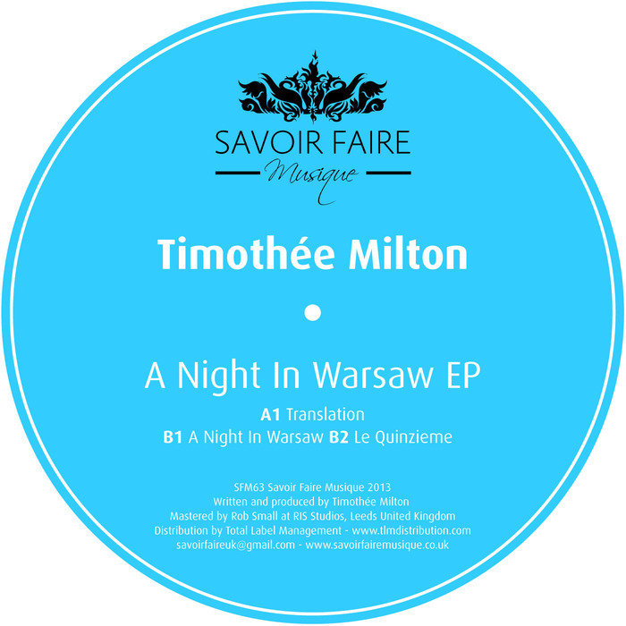TIMOTHEE MILTON - A Night In Warsaw EP