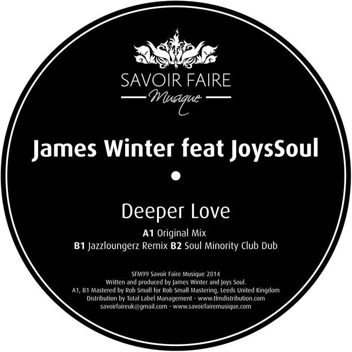 JAMES WINTER feat JOYSSOUL - Deeper Love