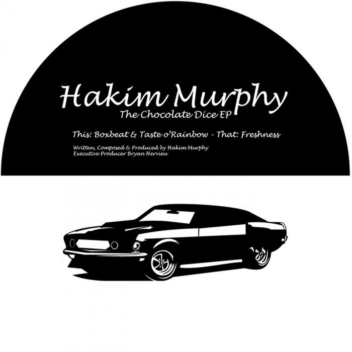 HAKIM MURPHY - The Chocolate Dice EP