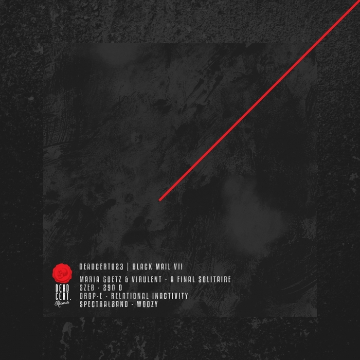 MARIA GOETZ/VIRULENT/SZEB/DROP-E/SPECTRALBAND - Black Mail VII