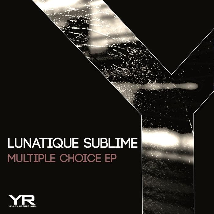 LUNATIQUE SUBLIME - Multiple Choice EP
