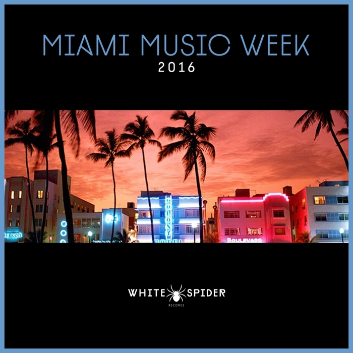 VARIOUS - Miami Music Week 2016