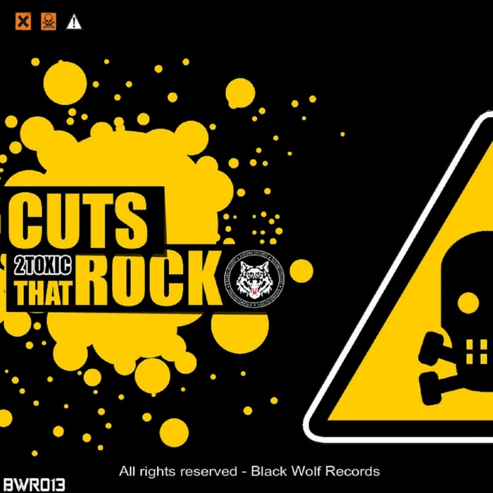 2TOXIC - Cuts That Rock