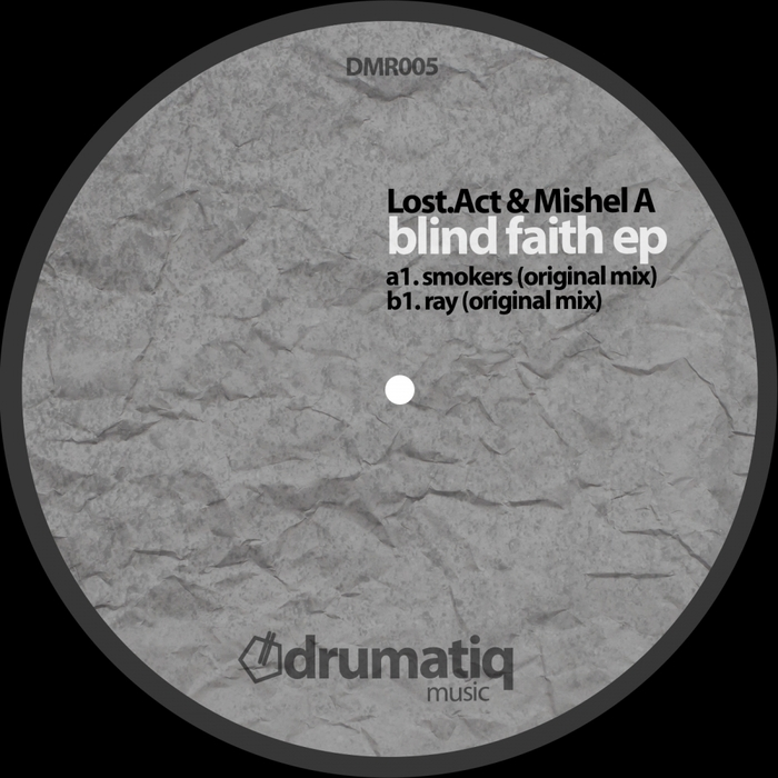 LOST ACT/MISHEL A - Blind Faith EP