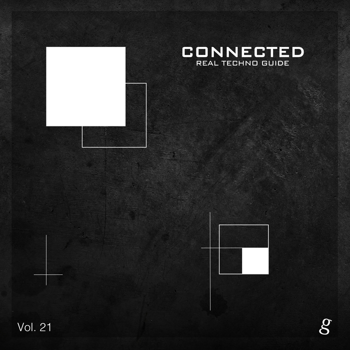 VARIOUS - Connected Vol 21/Real Techno Guide