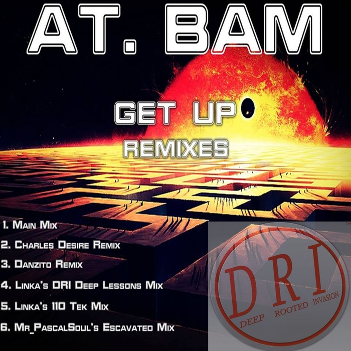 AT BAM - Get Up (Remixes)