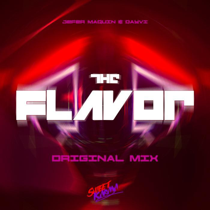 DAYVI/JEFER MAQUIN - The Flavor