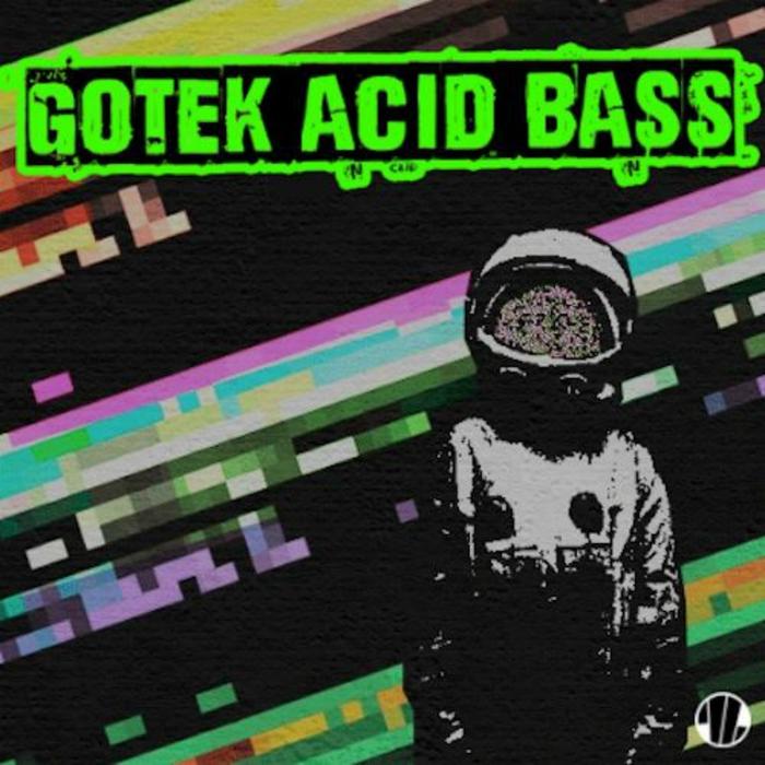 GOTEK - Acid Bass