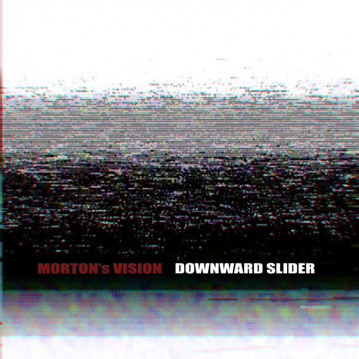 MORTON'S VISION - Downward Slider