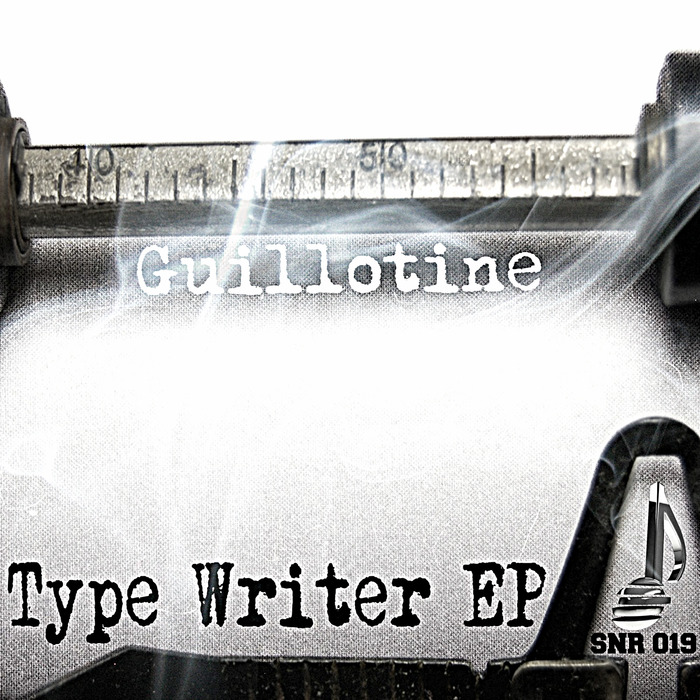 GUILLOTINE - Type Writer EP