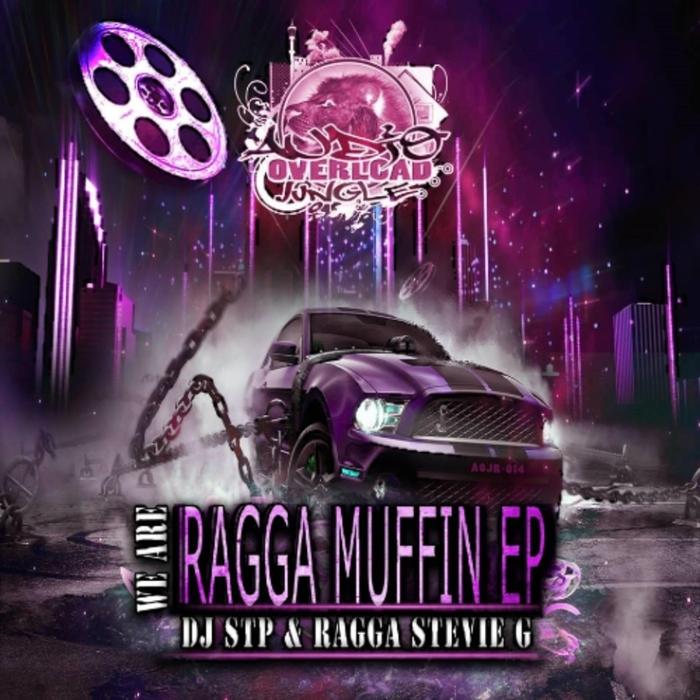 RAGGA STEVIE G/DJ STP - We Are Raggamuffin