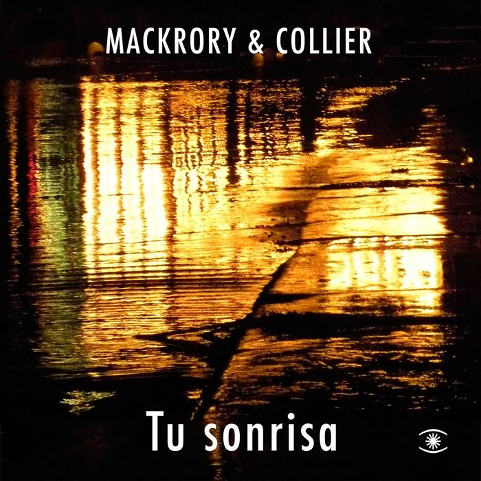 MACKRORY & COLLIER - Tu Sonrisa