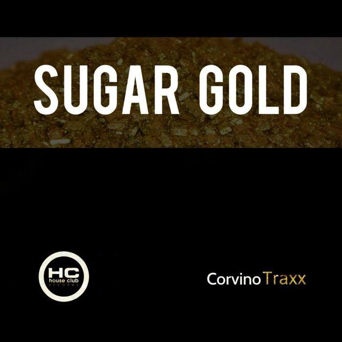 CORVINO TRAXX - Sugar Gold