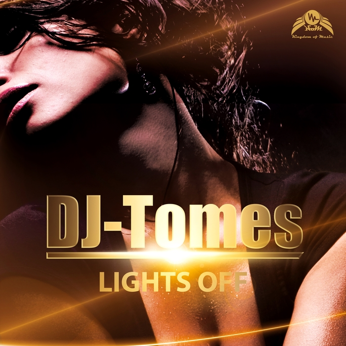 DJ-TOMES - Lights Off