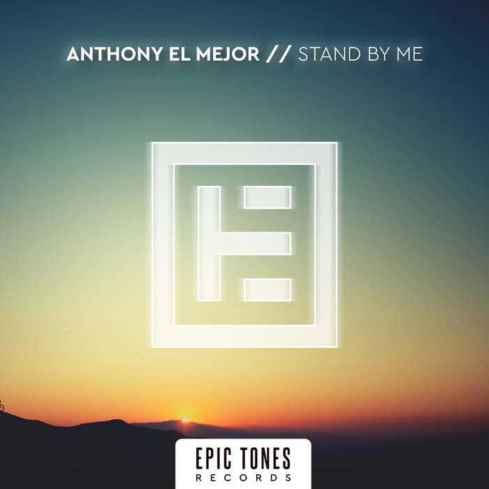 ANTHONY EL MEJOR - Stand By Me