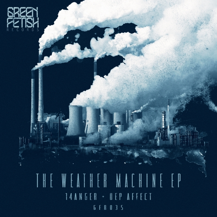 14ANGER/DEP AFFECT - Weather Machine EP