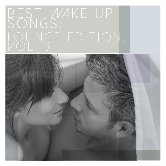 VARIOUS - Best Wake Up Songs/Lounge Edition Vol 3