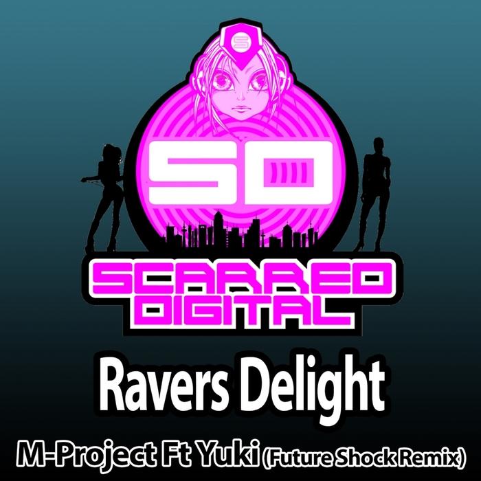 M-PROJECT feat YUKI - Ravers Delight