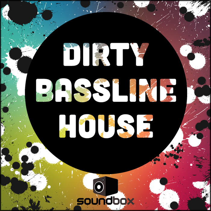 SOUNDBOX - Dirty Bassline House (Sample Pack WAV/APPLE)