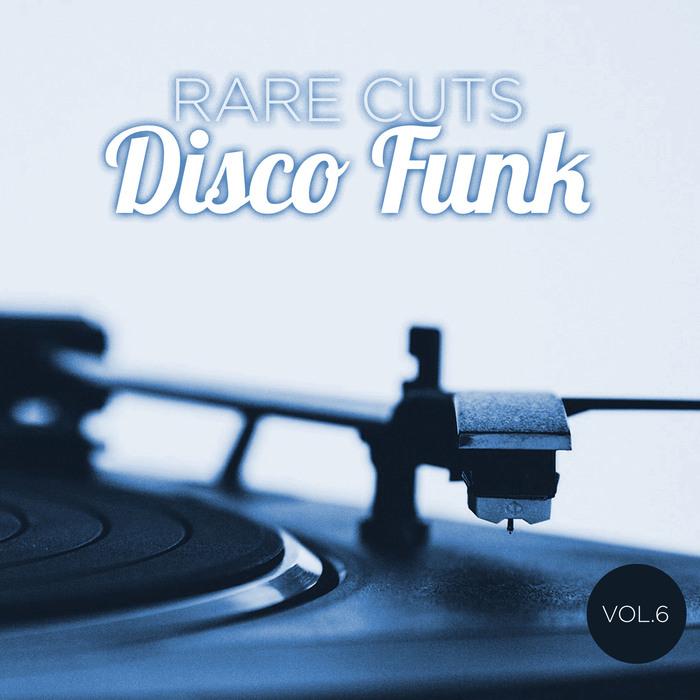 VARIOUS - Rare Cuts Disco Funk Vol 6