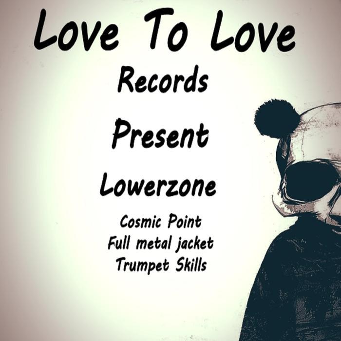 LOWERZONE - Cosmic Point