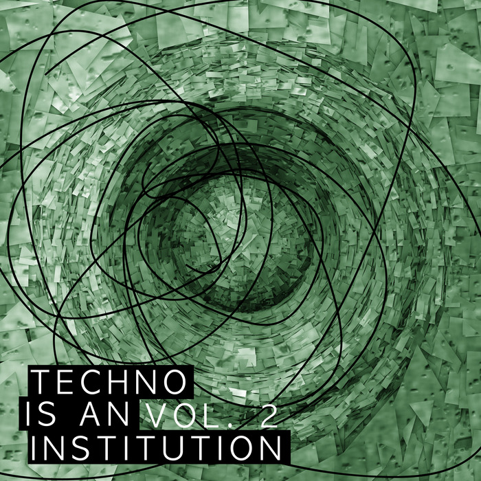 VARIOUS - Techno Is An Institution Vol 2