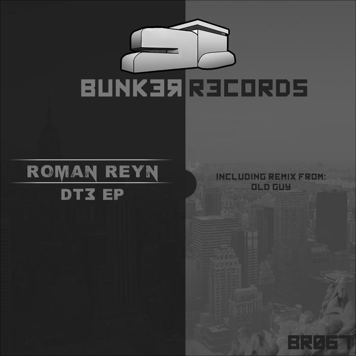 ROMAN REYN - DT3 EP