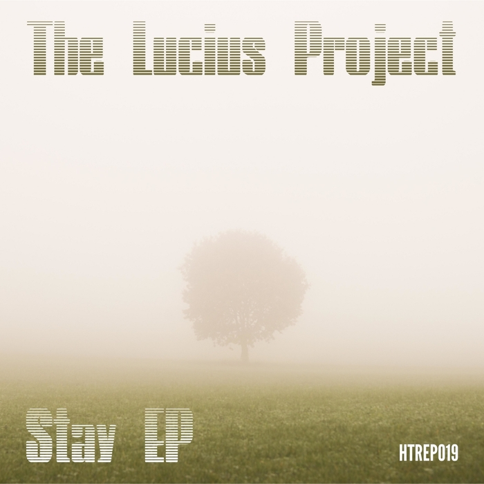 THE LUCIUS PROJECT - Stay EP