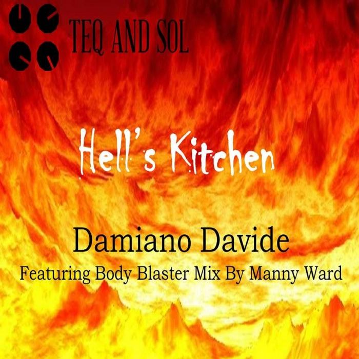 DAMIANO DAVIDE - Hell's Kitchen