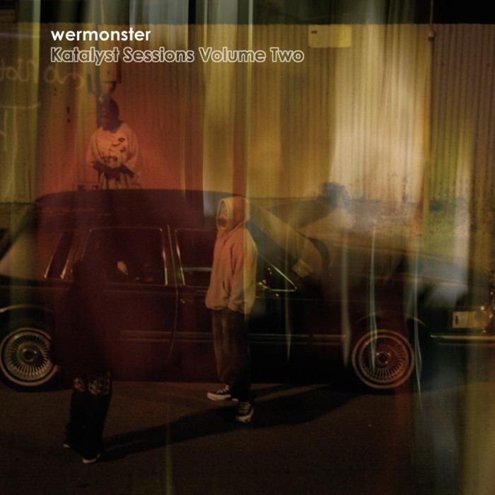 WERMONSTER - Katalyst Sessions Volume 2