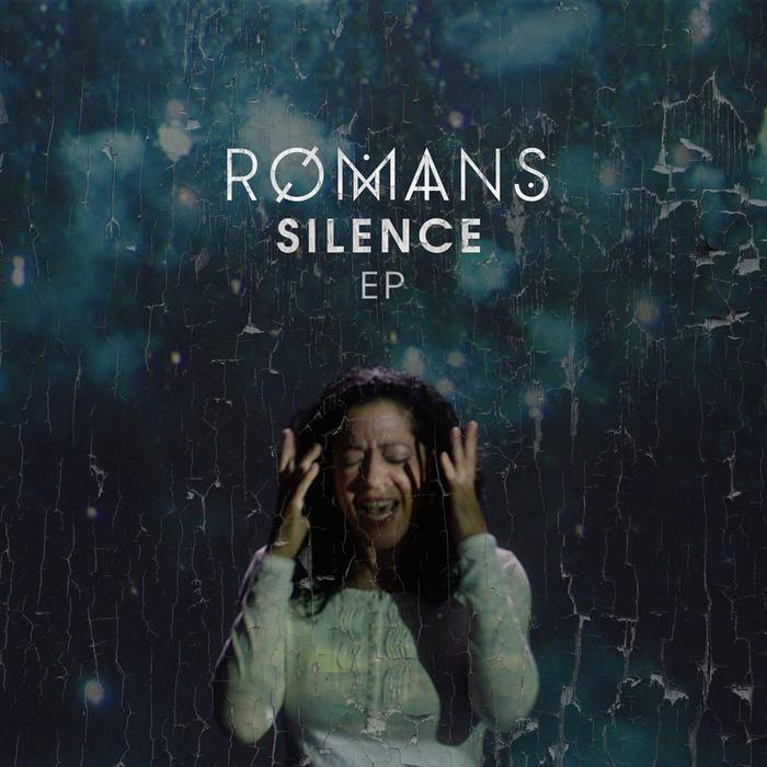 ROMANS - Silence (Explicit)
